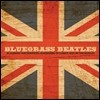 Craig Duncan - Bluegrass Beatles: Bluegrass Instrumental Renditions Of Classic Hits By The Beatles