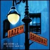 Jack Jezzro With The Beegie Adair Trio - Jazz On Broadway