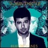 Robin Thicke - Blurred Lines (Deluxe Edition)