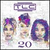 TLC - 20 (Greatest Hits)