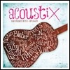 Acoustix: Your Favorite Artists - Unplugged