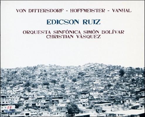 Edicson Ruiz 더블베이스 협주곡: 디터스도르프 / 호프마이스터 / 반할 - 에릭손 루이스 (Dittersdorf, Vanhal & Hoffmeister: Double Bass Concertos)