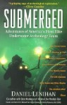 Submerged: Adventures of America's Most Elite Underwater Archeology Team