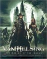 Van Helsing: The Making of the Thrilling Monster Movie