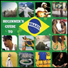 Various Artists - Beginners Guide To Brazil (3CD)