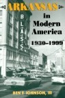 Arkansas in Modern America: 1930-1999
