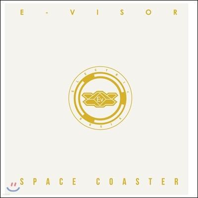 이바이저 (E-visor) - Space Coaster