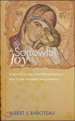 A Sorrowful Joy