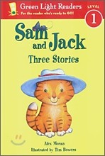 Green Light Readers Level 1 : Sam and Jack, Three Stories
