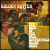 Paul Butterfield Blues Band - Golden Butter: The Best of the Paul Butterfield Blues Band (2LP)