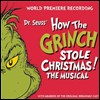 O.S.T. - Dr. Seuss' How The Grinch Stole Christmas! The Musical