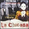 La Chicana - Cancion Llorada