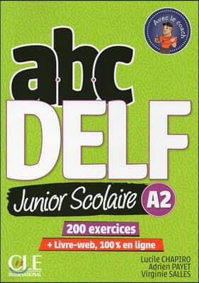 ABC Delf Junior Scolaire A2 (+DVD-Rom, Corriges)