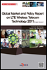 Global Market and Policy Report on LTE Wireless Telecom Technology 2011 (English Version) - ÷�ܽű�������м� �ø���07