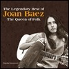 Joan Baez - The Legendary Best of Joan Baez: The Queen of Folk