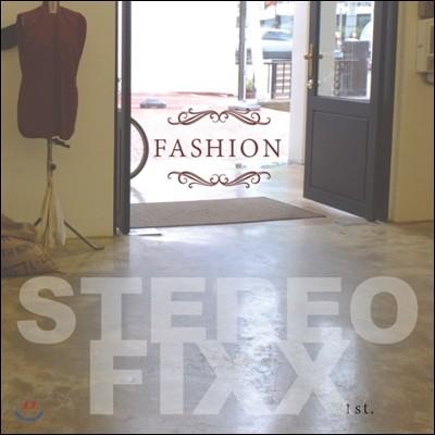 스테레오픽스 (StereoFixx) - Fashion