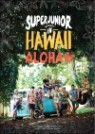 ���� �ִϾ� (Super Junior) Memory In Hawaii : Aloha
