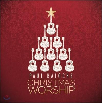 Paul Baloche - Christmas Worship