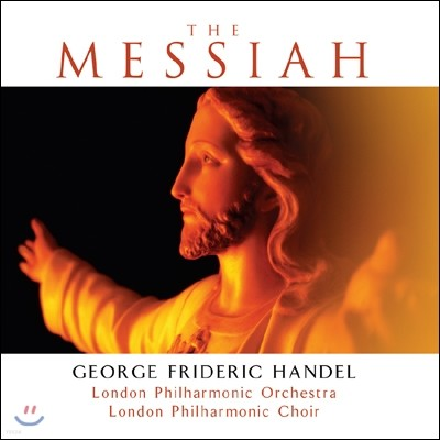 London Philharmonic Orchestra & Choir 헨델: 메시아 (Handel: The Messiah)