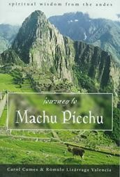 Journey to Machu Picchu: Spiritual Wisdom from the Andes