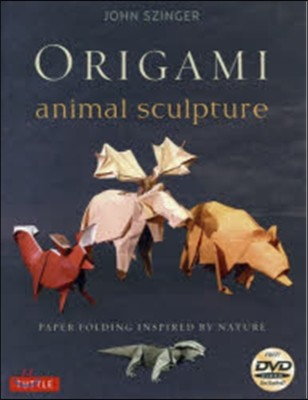 Origami Animal Sculpture: Paper Folding Inspired by Nature: Fold and Display Intermediate to Advanced Origami Art: Origami Book with 22 Models a [With