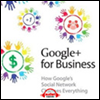 ���� �÷��� ���� ���� �����϶� (Google + For Business)
