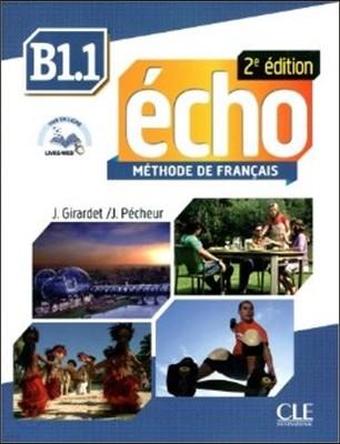 Echo B1 Volume 1. Livre de l'eleve