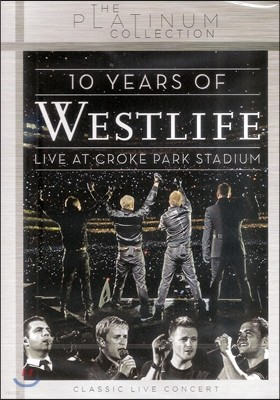 Westlife - 10 Years of Westlife: Live at Croke Park Stadium
