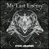 ���� ��Ʈ ���ʹ� (My Last Enemy) - Dying Memories