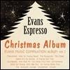 Evans Espresso : Christmas Album