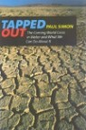 Tapped Out: The Coming World Crisis in Water and What We Can Do about It