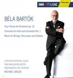 [미개봉] Michael Gielen / 바르톡 : 네 개의 관현악 작품 Op.12, 바이올린 협주곡 1번 & 현, 퍼커션, 첼레스트라를 위한 음악 (Bartok : Four Pieces for Orchestra op.12) (미개봉/SSM07062)