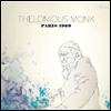 Thelonious Monk - Paris 1969 (CD+DVD)