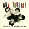 Any Trouble - The Complete Stiff Recordings 1980-1981 (3CD)