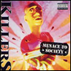 Killers - Menace To Society (Bonus Tracks) (Remastered)