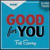 Good For You - Full Serving: Two Thousand Thirteen (3CD)