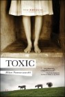 Toxic: A Novel of Suspense