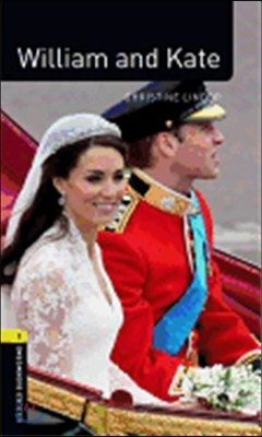 Oxford Bookworms Factfiles 1 : William and Kate
