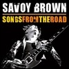 Savoy Brown - Songs From The Road (Deluxe Edition)