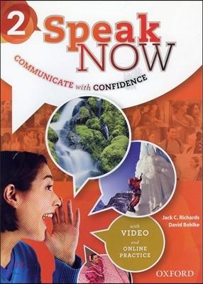 Speak Now 2: Student Book with Online Practice