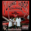 Young Hogs - Still Hoggin