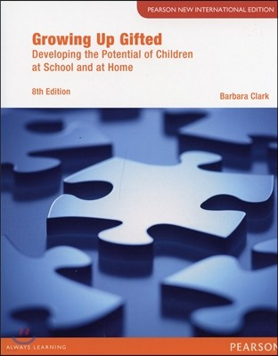 Growing Up Gifted Pearson New International Edition