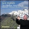 Jack Walrath - To Hellas And Back