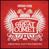Great Comet Original Cast - Natasha Pierre & the Great Comet of 1812 (��Ÿ��, �ǿ����� 1812 �׷���Ʈ �ڸ�) (2CD)