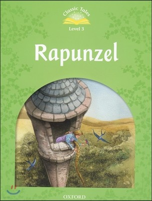 Classic Tales Level 3 : Rapunzel Student's Book