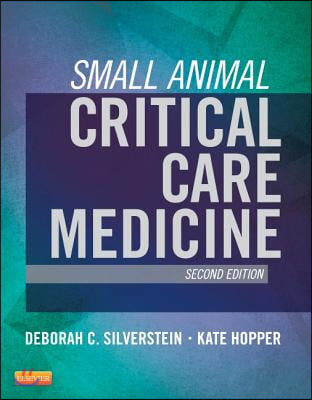 Small Animal Critical Care Medicine