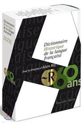 Dictionnaire historique de la langue francaise