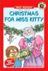 Little Critter First Readers Level 3 : Christmas for Miss Kitty