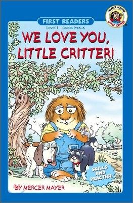 Little Critter First Readers Level 1 : We Love You, Little Critter!