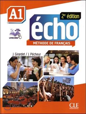 Echo A1. Livre de l'eleve (+DVD-Rom, Portfolio, Livre web)